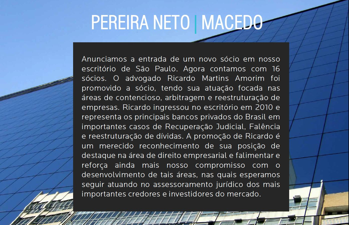 Novo sócio Ricardo Martins Amorim PNM Pereira Neto Macedo Advogados
